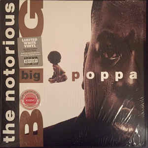 "Notorious BIG - Big Poppa (12"", white vinyl)"