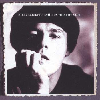 Billy Mackenzie - Beyond The Sun (180g LP)