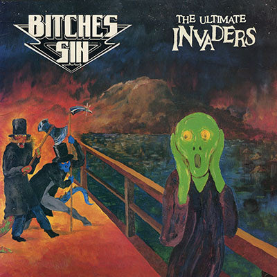 Bitches Sin - The Ultimate Invaders (2xLP)