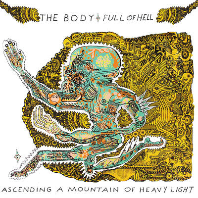 Body, The & Full Of Hell - Ascending A Mountain Of Heavy Light (LP)