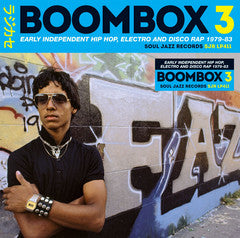 Various - Boombox 3: Early Independent Hip Hop, Electro And Disco Rap 1979-83 (3xLP)