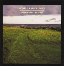 Bonnie 'Prince' Billy - Ease Down The Road (LP)