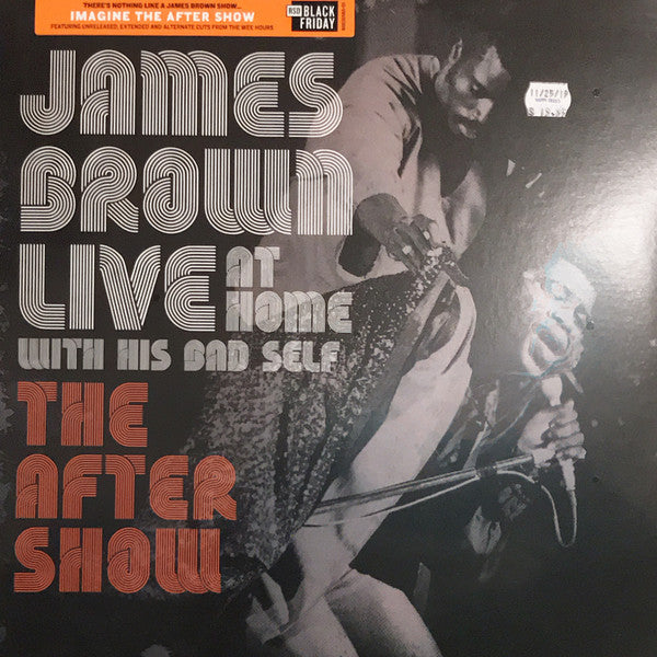 James Brown - Live At Home With His Bad Self: The After Show (LP) BF19
