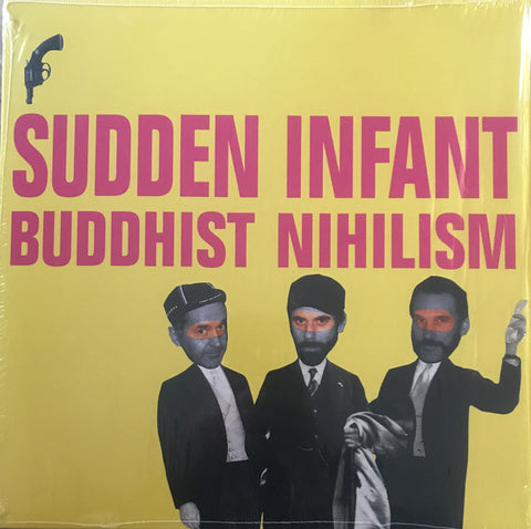Sudden Infant - Buddhist Nihilism (LP)