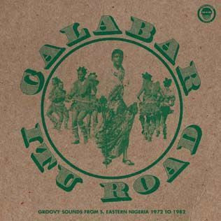 Various - Calabar-Itu Road: Groovy Sounds From South Eastern Nigeria (1972-1982) (2xLP)