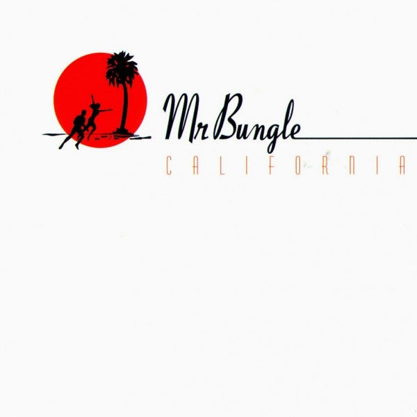 Mr. Bungle - California LP