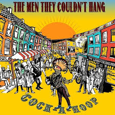 The Men They Couldn't Hang - Cock-A-Hoop (LP)