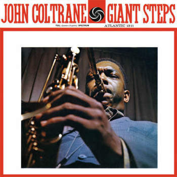 John Coltrane - Giant Steps (Mono LP)