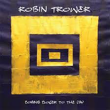 Robin Trower - Coming Closer To The Day (LP, inc DL code)
