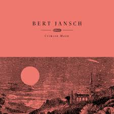 Bert Jansch - Crimson Moon (LP)