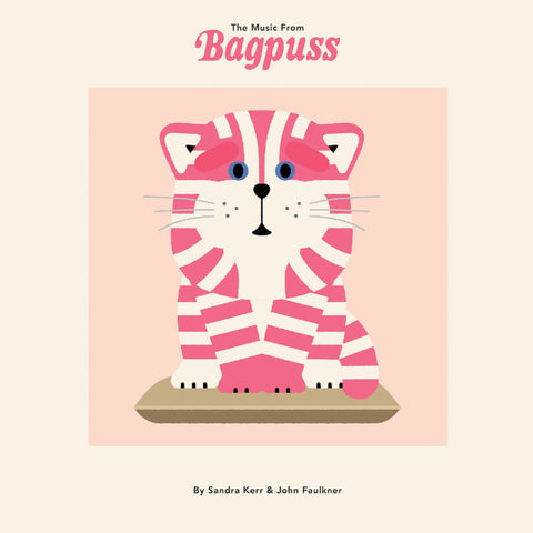 Sandra Kerr & John Faulkner - The Music from Bagpuss (LP + CD Boxset, Ltd. Diecut Sleeve w/ Art Cards)