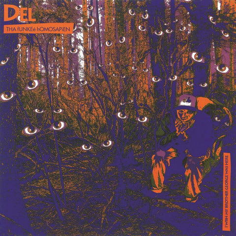 Del Tha Funkeé Homosapien - I Wish My Brother George Was Here (2xLP)