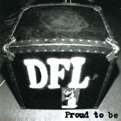 DFL - Proud To Be (20th Anniversary LP)