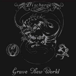 Discharge - Grave New World (Clear Vinyl LP)