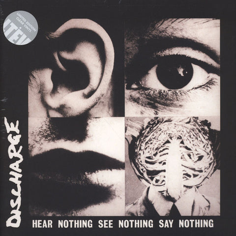 Discharge - Hear Nothing See Nothing Say Nothing (Clear Vinyl LP)