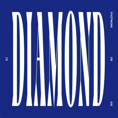 DJ Diamond - Footwork Or Die (2xLP)