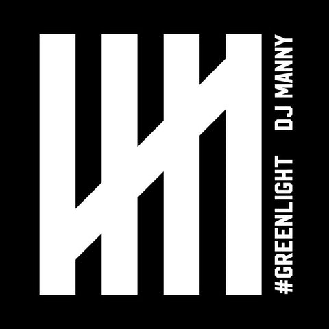 DJ Manny - #Greenlight (LP)