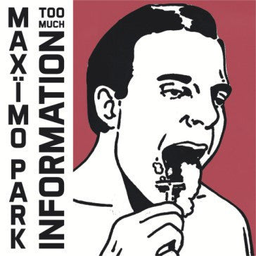 Maximo Park - Too Much Information (2xCD)