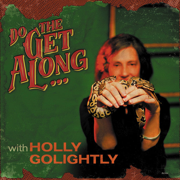 Holly Golightly - Do The Get Along ... (LP)