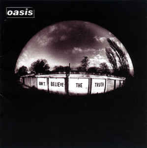 Oasis - Don't Believe The Truth (LP, 180g vinyl)