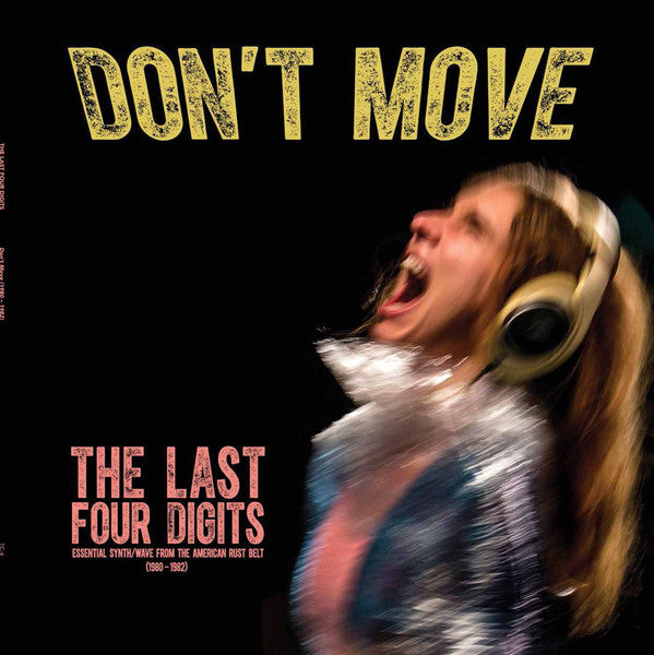 Last Four Digits - Don't Move (Clear Vinyl LP)