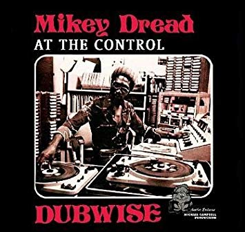 Mikey Dread - Dread At The Control Dubwise (LP, red clear vinyl)