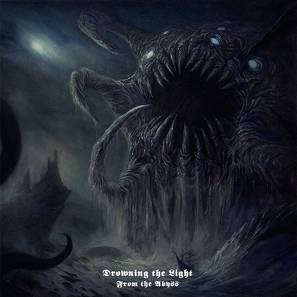 Drowning The Light - From The Abyss