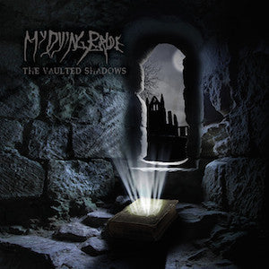 My Dying Bride - The Vaulted Shadows
