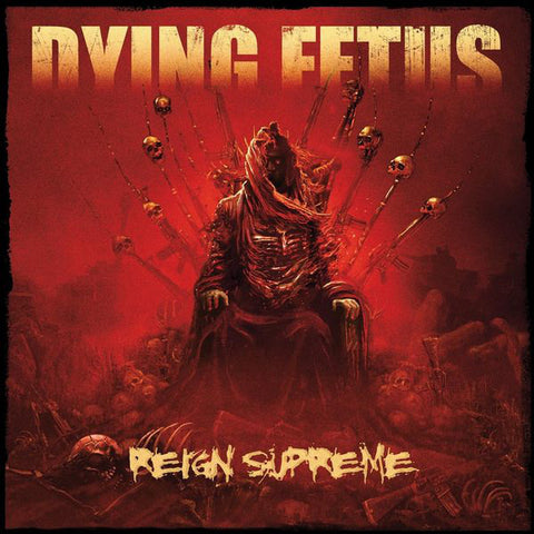 Dying Fetus - Reign Supreme (LP)