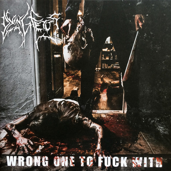 Dying Fetus - Wrong One To Fuck With (2xLP)