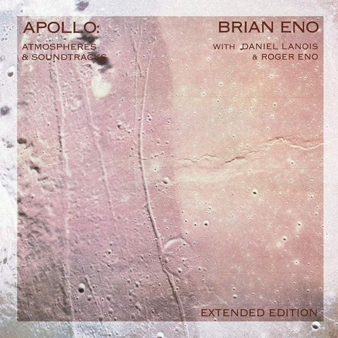 Brian Eno - Apollo Atmospheres & Soundtracks (Extended Edition) (2xLP)