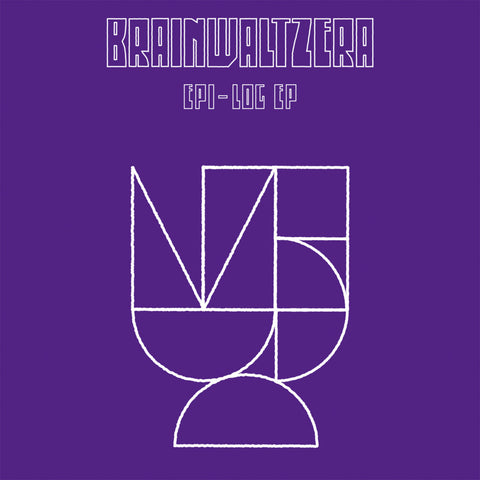 "Brainwaltzera - Epi-Log EP (12"")"