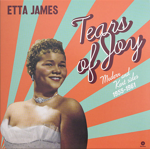 Etta James - Tears Of Joy Modern and Kent Sides 1955-1961 (LP)