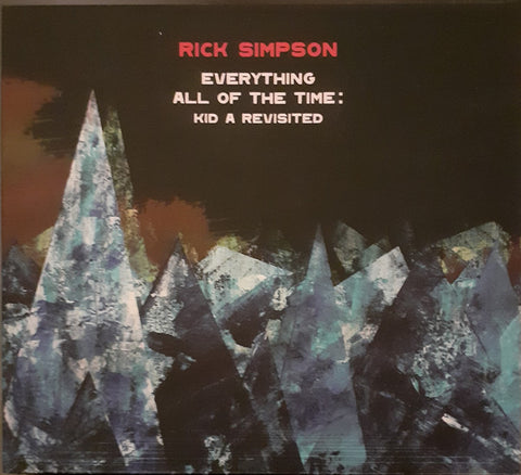 Rick Simpson - Everything All Of The Time: Kid A Revisited (LP, black/yellow split vinyl)