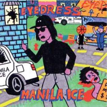 Eyedress - Manilla Ice (LP)