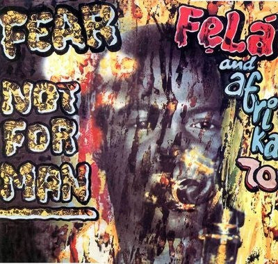 Fela Kuti - Fear Not For Man LP