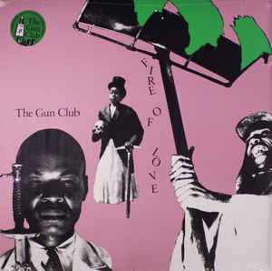 Gun Club - Fire Of Love (LP)