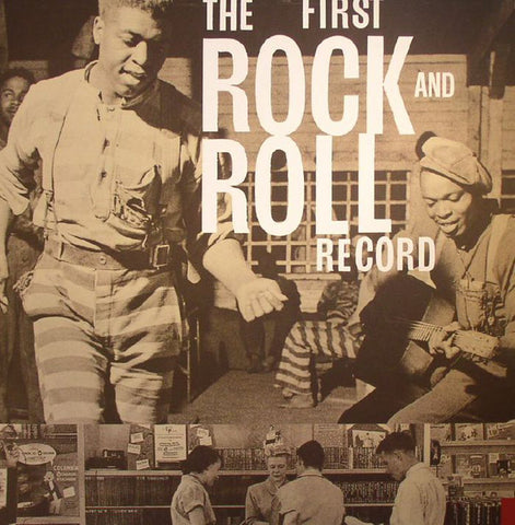 "Various - The First Rock And Roll Record (4xLP/CD/7"" Boxset)"