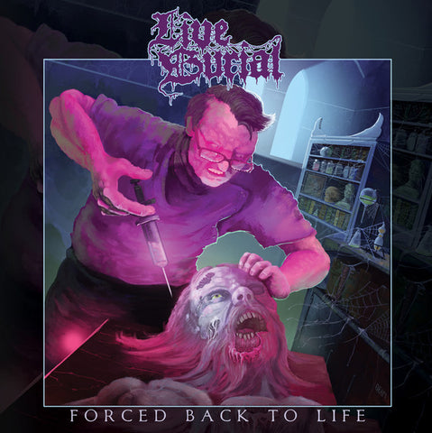 Live Burial - Forced Back To Life LP