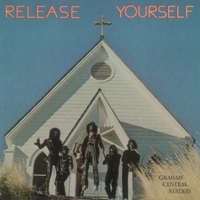 Graham Central Station - Release Yourself (180g)