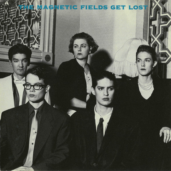 The Magnetic Fields - Get Lost (LP)