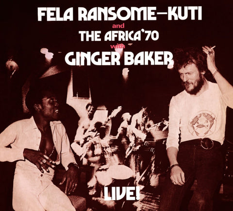 Fela Ransome-Kuti with The Africa '70 & Ginger Baker - Live! (LP)