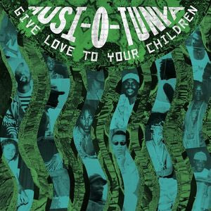 Musi-O-Tunya - Give Love To Your Children 2xLP