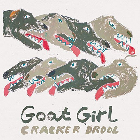 "Goat Girl - Cracker Drool (7"")"