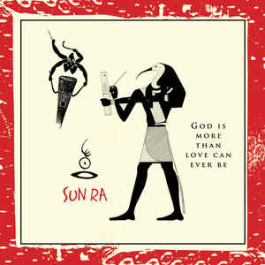 Sun Ra - God Is More Than Love Can Ever Be (LP)