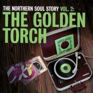 Various Artists - The Northern Soul Story Vol. 2: The Golden Torch 2xLP