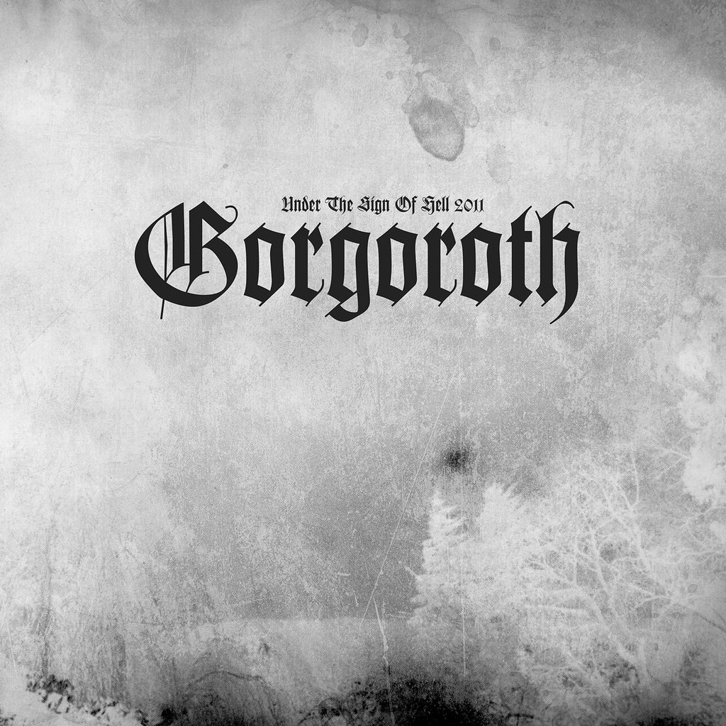 Gorgoroth - Under The Sign Of Hell 2011 (LP)