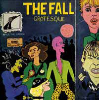 Fall, The - Grotesque (After The Gramme) LP