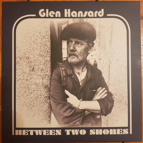 Glen Hansard - Between Two Shores (LP, blue marbled vinyl)