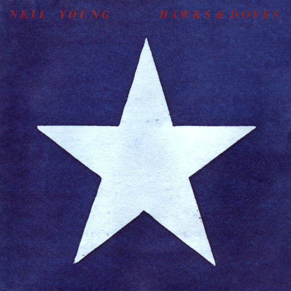 Neil Young - Hawks & Doves (LP)